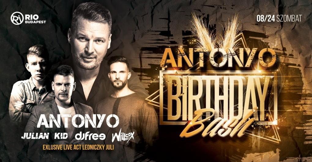 ● ANTONYO Birthday Bash ● 08.24