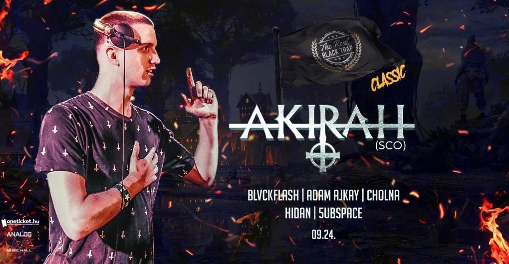Black Trap Classic ★ AKIRAH (SCO) ★ 09.24 - Analog Music Hall