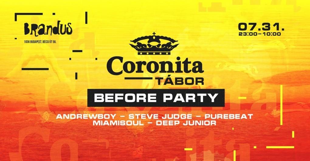 ▬ CORONITA Tábor Before Party • 2021/07/31 • SZOMBAT | @BRANDUS ▬