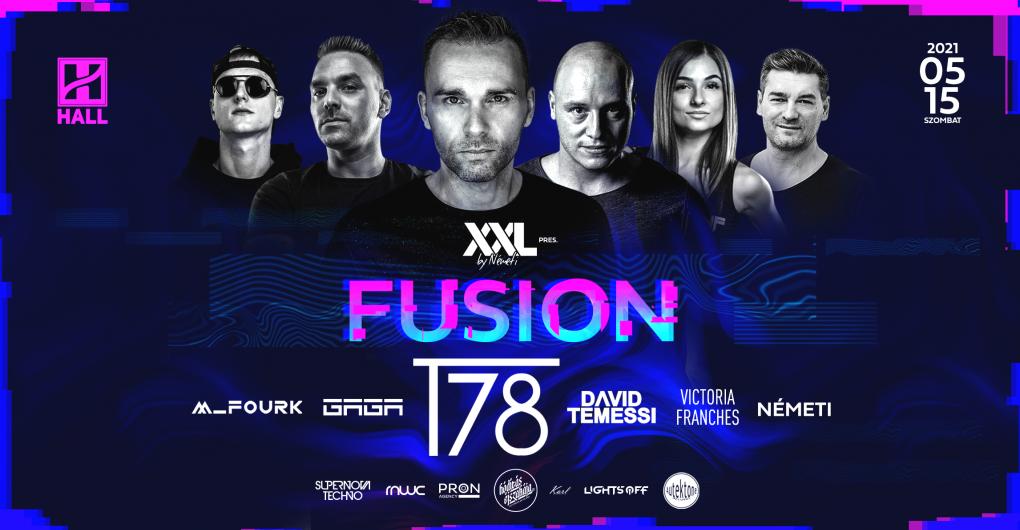 Fusion w/ T78 2021.05.15. - HALL, Debrecen