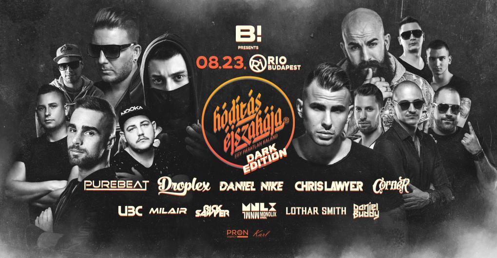 Hódítás Éjszakája 'DARK Edition' I #08.23. I RIO Budapest