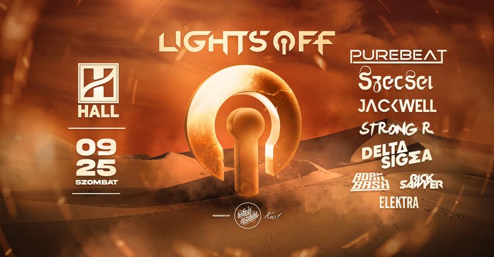 Lights OFF 09.25. - Hall, Debrecen