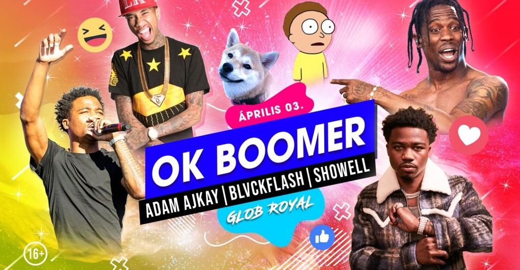 OK Boomer 4! // 04.03.