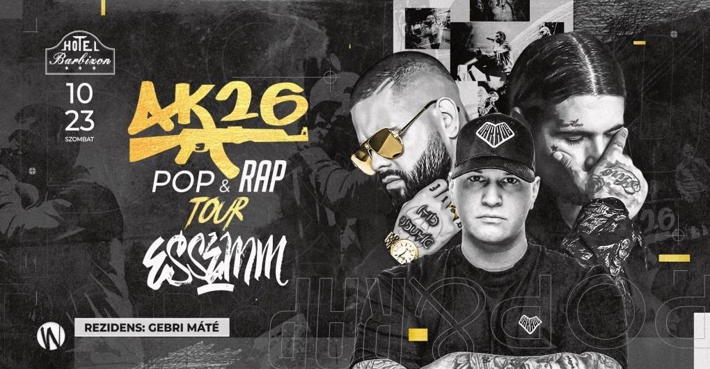 POP & RAP TOUR ✪ AK26, ESSEMM ✪ Hotel Barbizon   10.23.