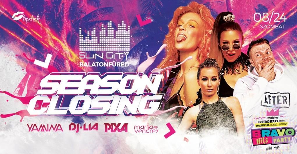 SunCity Season Closing ✘ Pixa ✘ Yamina ✘ DJ Lia