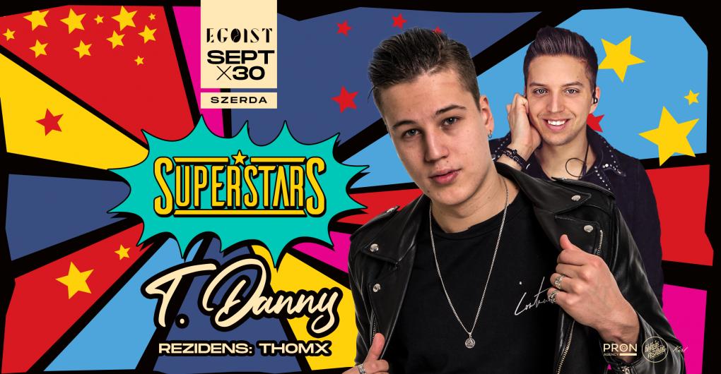 SuperStars  09.30. Egoist, Debrecen