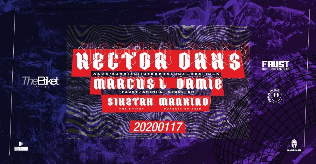 The Etiket invites Faust x POA w/ Héctor Oaks I 0117 I Dinamo
