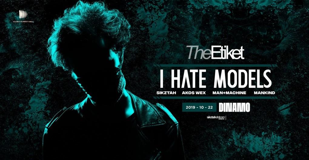 The Etiket w/ I Hate Models (FR) l 10.22. l Győr