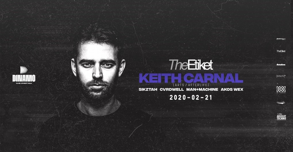 The Etiket w/ Keith Carnal (ARTS/Afterlife) ❚ 02.21. ❚ Dinamo