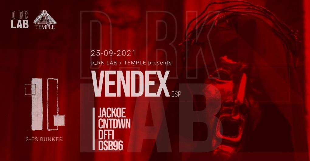 D_RK LAB x TEMPLE pres/ VENDEX