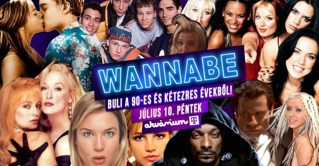 Wannabe - Best of '90S + '00S // Akvárium KisHall // 07.10.
