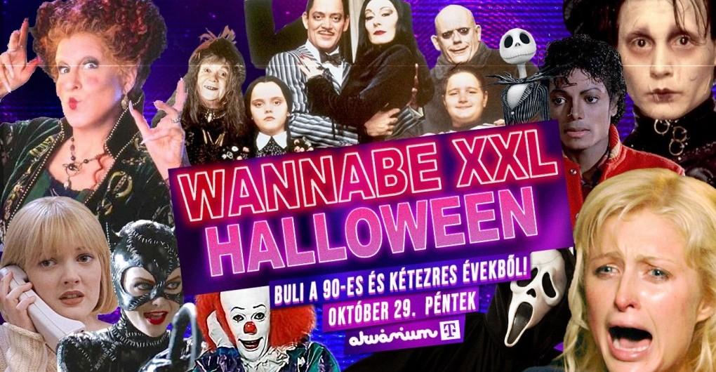 Wannabe XXL Halloween - Best of '90S + '00S // Akvárium NagyHall // 10.29.