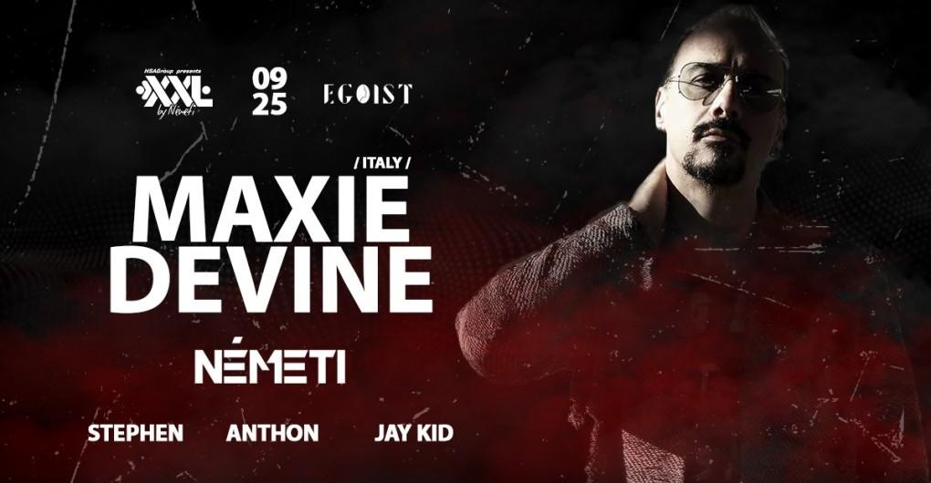 XXLbyNémeti pres. Maxie Devine(IT) • 09/25